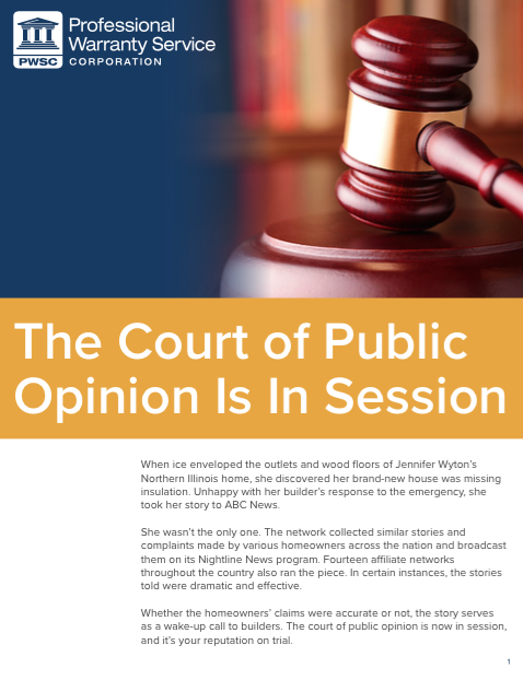 Home Builders in the Court of Public Opinion
